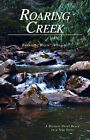 Roaring Creek by Emerson Williams (Paperback, 2007)