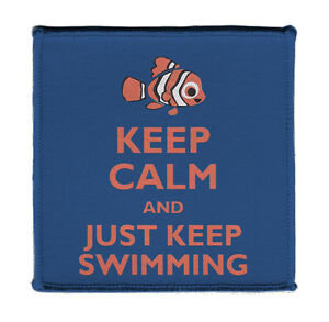 Keep-Calm-JUST-KEEP-SWIMMING-CLOWN-FISH-Iron-on-4X4-034-Embroidered-Patch-On-Jacket