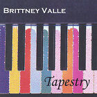 Tapestry * by Brittney Valle (CD, Nov-2002, Brittney Valle)