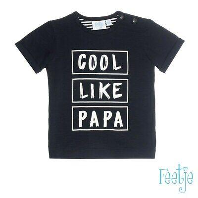 FEETJE Shirt Cool Like Papa Taille 56 62 ou 68 NEUF