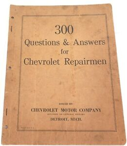 SUPER-RARE-1927-CHEVROLET-BOOK-300-QUESTIONS-amp-ANSWERS-for-REPAIRMEN