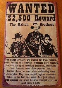 OLD-WEST-WANTED-TIN-SIGN-Dalton-Brothers-Country-Western-Primitive-Home-Decor