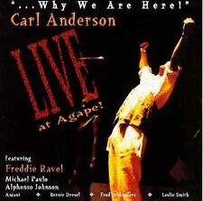 """CARL ANDERSON """". . . Why We Are Here!"""" CD Carl Anderson WHY WE ARE HERE cd"""