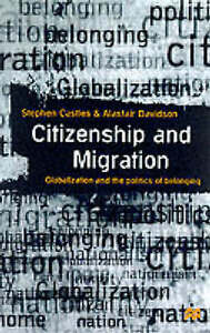 Citizenship-and-Migration-Globalization-and-the-Politics-of-Belonging-Castles