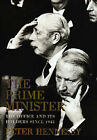 The Prime Minister: The Office and Its Holders Since 1945 by Peter Hennessy (Hardback, 2000)
