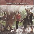 The Kennedys - Better Dreams (2008)