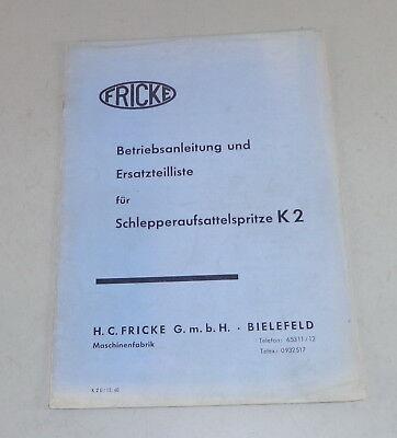 Industrial Creative Operating Instructions Parts Catalog Fricke Schlepperaufsattelspritze K2 Von