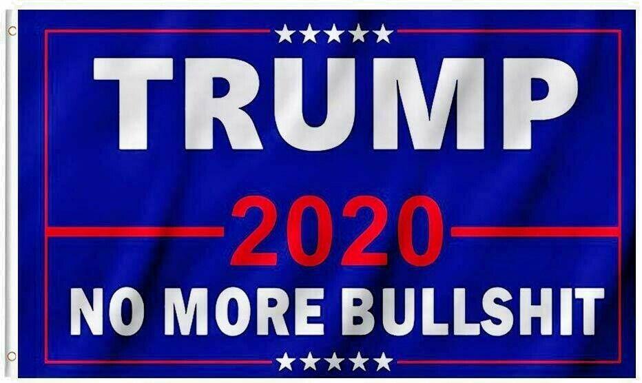 2Pcs Donald Trump 2020 President Keep America Great No More Bullshit 3x5 Ft Flag