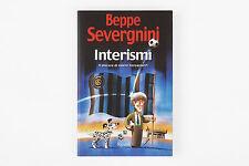 Beppe Severgnini - Interismi il Piacere di Essere Neroazzurri - Rizzoli - 2002