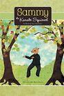Sammy the Karate Squirrel by Rachael Ann Bowman (Paperback / softback, 2015)