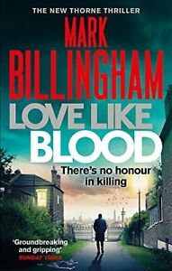 Love-Like-Blood-Tom-Thorne-Romanzi-Da-Billingham-Mark-Nuovo-Libro-Libero-amp