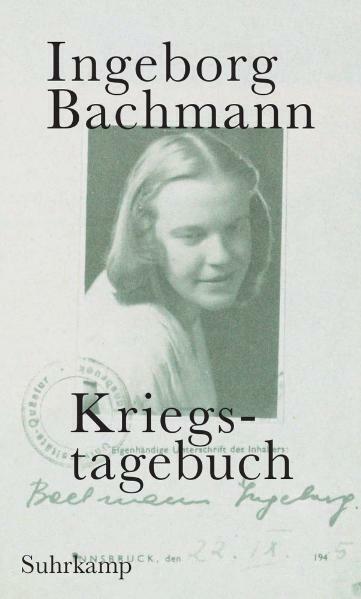 Kriegstagebuch: Mit Briefen von Jack Hamesh an Ingeborg Bachmann, Hans Höll ...