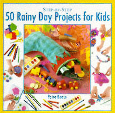 """VERY GOOD"" Rainy Day Projects for Kids (Step-by-Step), Boase, Petra, Book"