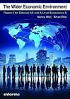 The Wider Economic Environment: Theme 2 for Edexcel as and A Level Economics B by Nancy Wall, Brian Ellis (Paperback, 2015)