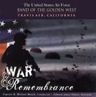 War & Remembrance 754422710527 by US Air Force Band of The Golden West CD