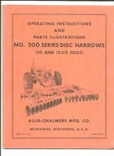 Allis Chalmers 200 Series Disc Harrows 10 And 12 12 Foot Operating Manual