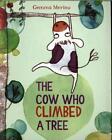 The Cow Who Climbed a Tree von Gemma Merino (2015, Taschenbuch)