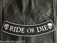 Ride or Die Patch Banner XL 30x6 cm-Rockabilly Old School Biker Kutte MC Chopper