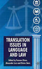 Translation Issues in Language and Law by Palgrave Macmillan (Hardback, 2009)