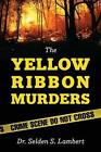 Yellow Ribbon Murders 9781478725954 by Dr Selden S Lambert Paperback