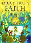 The Catholic Faith by Roderick Strange (Paperback, 2001)