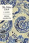 The Folded Clock: A Diary by Heidi Julavits (Hardback, 2015)