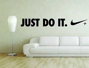 Just Do It Wall Mural Vinyl Decal Sticker Decor Sport Quote Player