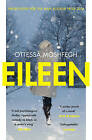 Eileen: Shortlisted for the Man Booker Prize 2016 by Ottessa Moshfegh (Paperback, 2016)