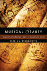 Musical Beauty: Negotiating the Boundary Between Subject and Object by Ferdia J Stone-Davis (Paperback, 2011)