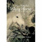 A Voice from the White Horse: A Child Escapes the Cambodian Genocide by Julie Lee (Hardback, 2013)