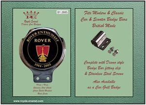 Classic Modern Car Bar Badge + fittings ROVER ENTHUSIAST 1904 - 2005 - B1.2885