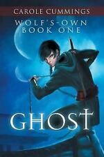 Wolf's-Own : Ghost by Carole Cummings (2014, Paperback)