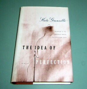 KATE-GRENVILLE-IDEA-OF-PERFECTION-2002-FIRST-USA-EDITION-Orange-Prize-HARDCOVER