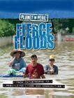 Fierce Floods by Cath Senker (Hardback, 2014)