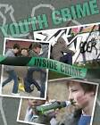 Youth Crime by Colin Hynson, John Humphries (Hardback, 2011)