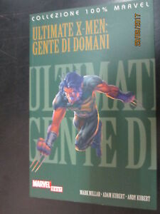 ULTIMATE X-MEN - GENTE DI DOMANI - COLLEZIONE 100% MARVEL BEST 2004