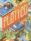 Plotted: A Literary Atlas by Andrew DeGraff (Hardback, 2015)