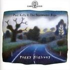 Foggy Highway by Paul Kelly & the Stormwater Boys/Paul Kelly (CD, Sep-2010, Universal)