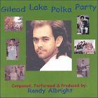 Gilead Lake Polka Party * by Randy Albright (CD, 2006, iKahn Records)