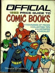 The OFFICIAL 1983 Price Guide To COMIC BOOKS First Ed. COLLECTING TIPS Grading +