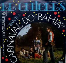 "7"" 1977 RARE! el Chicles: Carnaval do Bahia/MINT -? \"