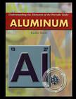 Aluminum by Heather Hasan (Paperback / softback, 2006)