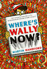 Wheres Wally Now by Martin Handford (Paperback, 1989)