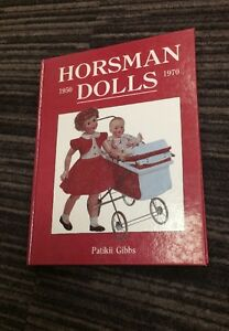 Vintage-1985-Hard-Cover-Book-Horsman-Dolls-1950-1970-by-Patikii-Gibbs