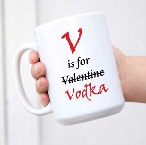 V Is For Vodka Valentines Mug Ceramic Novelty Present Gift Funny Cup Valentines