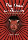 The Devil on Screen: Feature Films Worldwide, 1913 Through 2000: 2002 by Charles P. Mitchell (Paperback, 2010)