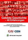 Gelebte Geschichte - 40 Erfahrungen (2012, Taschenbuch)