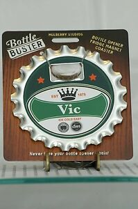 BOTTLE BUSTER VIC~COASTER~FRIDGE MAGNET~BOTTLE OPENER~NEW~FREE US SHIP~
