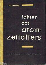 Lwow Fakten des Atomzeitalters dt EA 1958 Energie Atomenergie Hyperon Uran