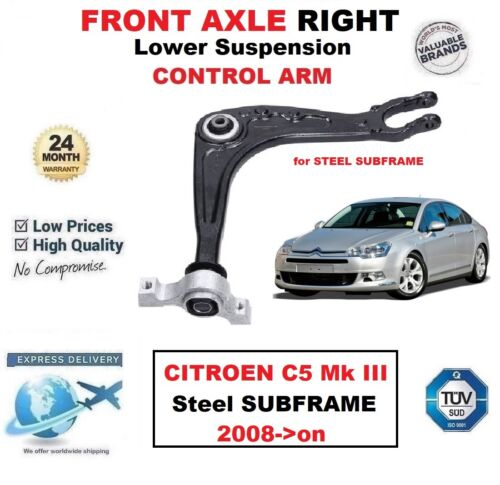 FRONT AXLE RIGHT Lower WISHBONE ARM for CITROEN C5 Saloon Steel SUBFRAME 2008-on